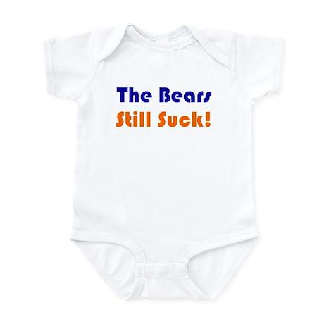 Bears Still Suck Infant Bodysuit