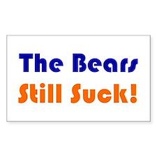 Bears Still Suck Rectangle Decal