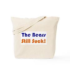 Bears Still Suck Tote Bag
