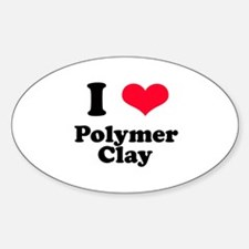 I Love Polymer Clay Oval Decal