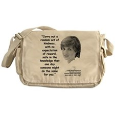 Diana Kindness Quote 3 Messenger Bag