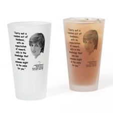 Diana Kindness Quote 3 Drinking Glass