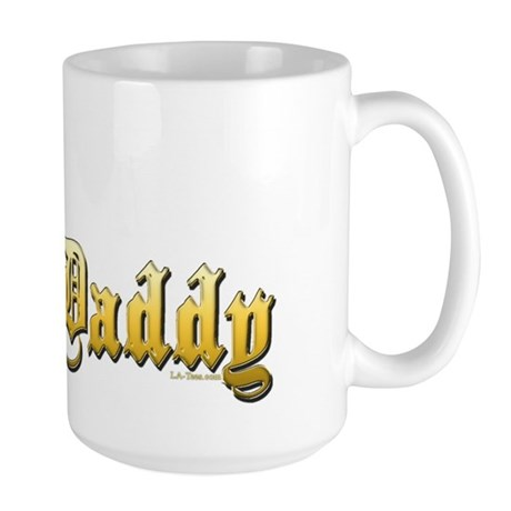 I'M THE DADDY Large Mug
