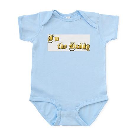 I'M THE DADDY Infant Bodysuit
