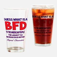 Obamatax BFD Drinking Glass