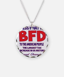 Obamatax BFD Necklace