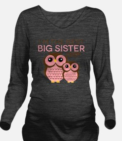 Im the Best Big Sist Long Sleeve Maternity T-Shirt