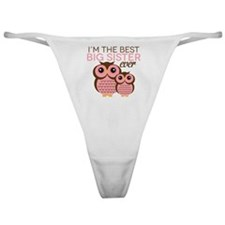 Im the Best Big Sister ever Classic Thong