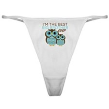 Im the Best Big Brother ever Classic Thong