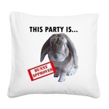 Bunny approved party Square Canvas Pillow