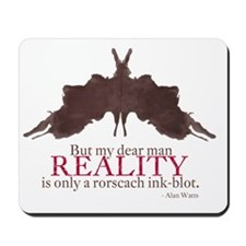 Alan Watts, Reality is an Rorscach Ink-B Mousepad
