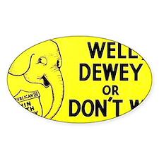 Dewey for President bumper sticker Decal
