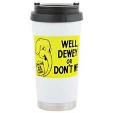 Dewey for President bumper stic Travel Mug