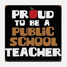Proud To Be A Public School Teacher Tile Coaster