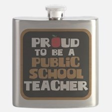 Proud To Be A Public School Teacher Flask