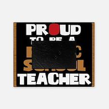 Proud To Be A Public School Teacher Picture Frame