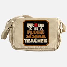 Proud To Be A Public School Teacher Messenger Bag