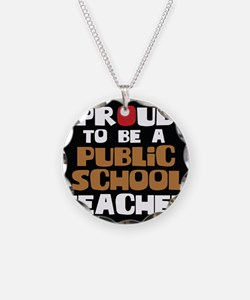 Proud To Be A Public School  Necklace