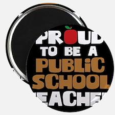 Proud To Be A Public School Teacher Magnet