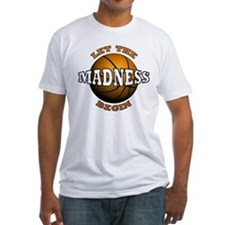 The Madness Begins Shirt
