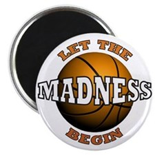 """The Madness Begins 2.25"""" Magnet (100 pack)"""