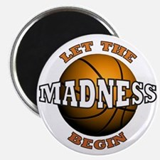 "The Madness Begins 2.25"" Magnet (100 pack)"