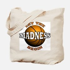 The Madness Begins Tote Bag