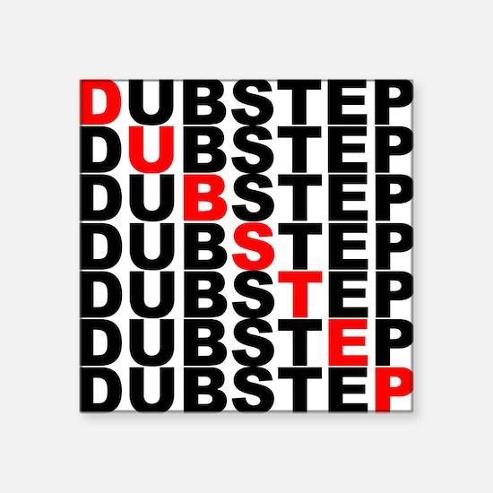 "Dubstep shirt Square Sticker 3"" x 3"""