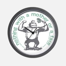 Nothing with a mother or a face officia Wall Clock