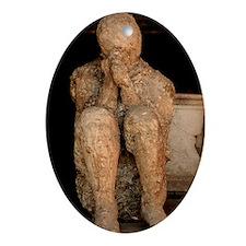 Body cast, Pompeii Oval Ornament