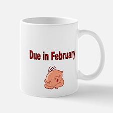 Due in February Mugs