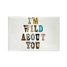 wild about you Rectangle Magnet (10 pack)