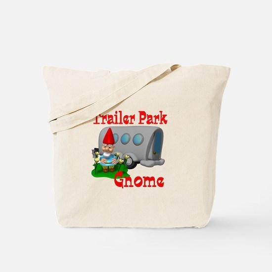 Trailer Park Gnome Tote Bag