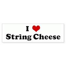 I Love String Cheese Bumper Bumper Sticker