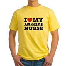 I Love My Awesome Nurse T