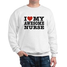 I Love My Awesome Nurse Sweatshirt