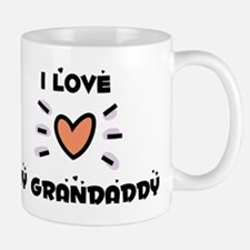 I Love My Grandaddy Mug