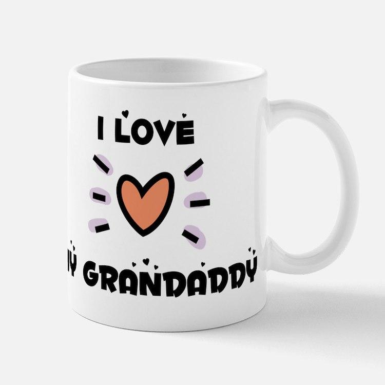 I Love My Grandaddy Mug