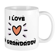 I Love My Grandaddy Small Mug