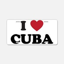 I Love Cuba Aluminum License Plate