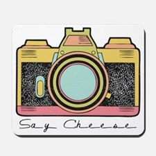 Say Cheese Mousepad