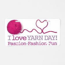 I Love Yarn Day Cap Aluminum License Plate