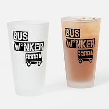 Bus W*nker Drinking Glass