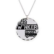 Bus W*nker Necklace Circle Charm