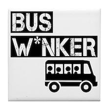 Bus W*nker Tile Coaster