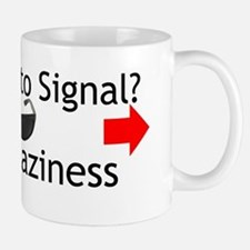 Too Cool to Signal Mug