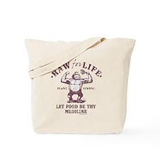 Raw for Life burgandy Tote Bag