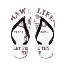 Raw for Life burgandy Flip Flops