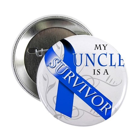 "My Uncle is a Survivor 2.25"" Button"