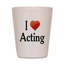 I Love Acting Shot Glass